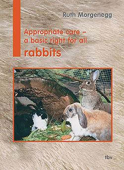 Appropriate Husbandry - a Basic Right for all Rabbits